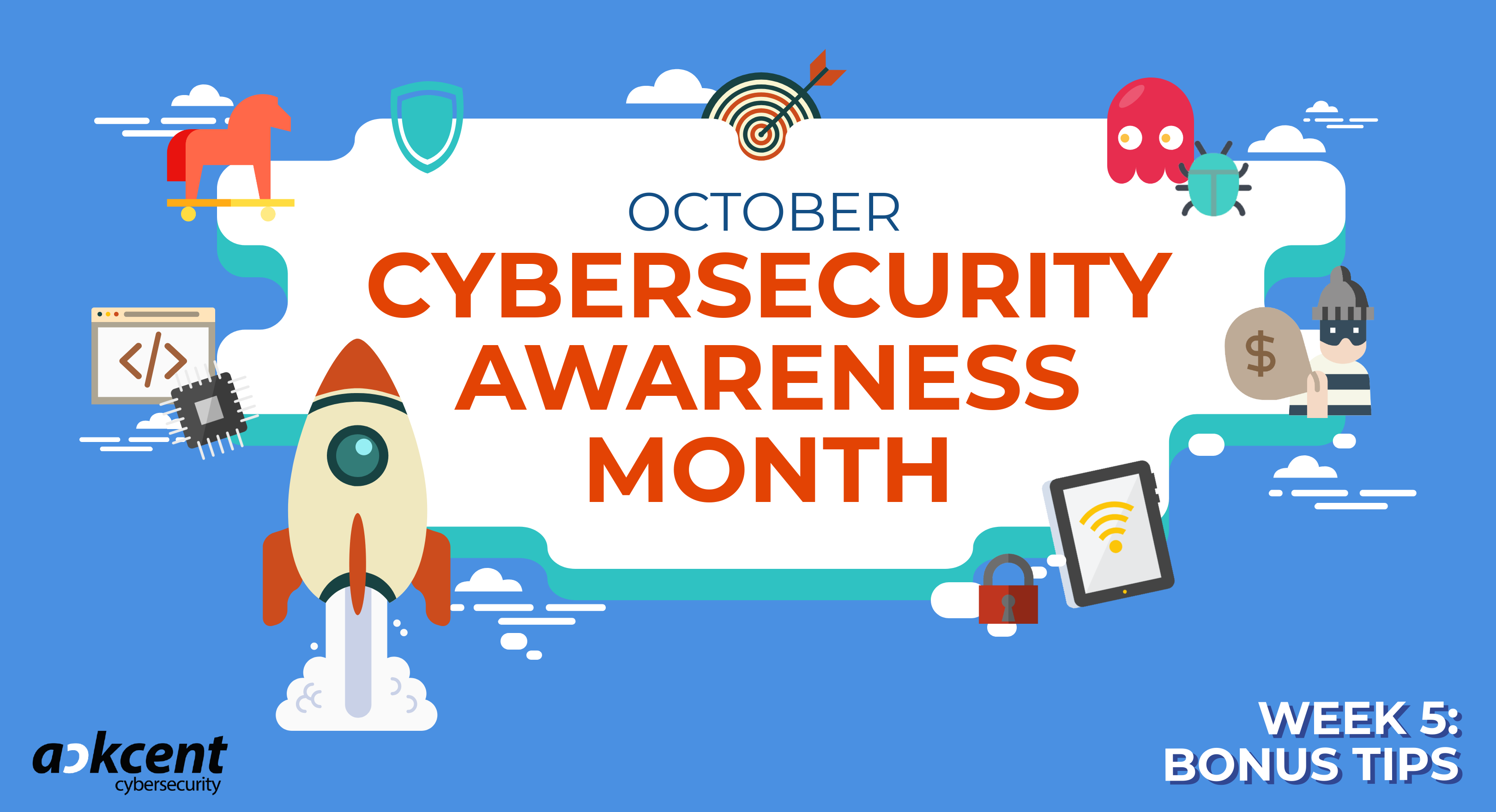 Let's conclude Cybersecurity Awareness Month with some bonus tips!